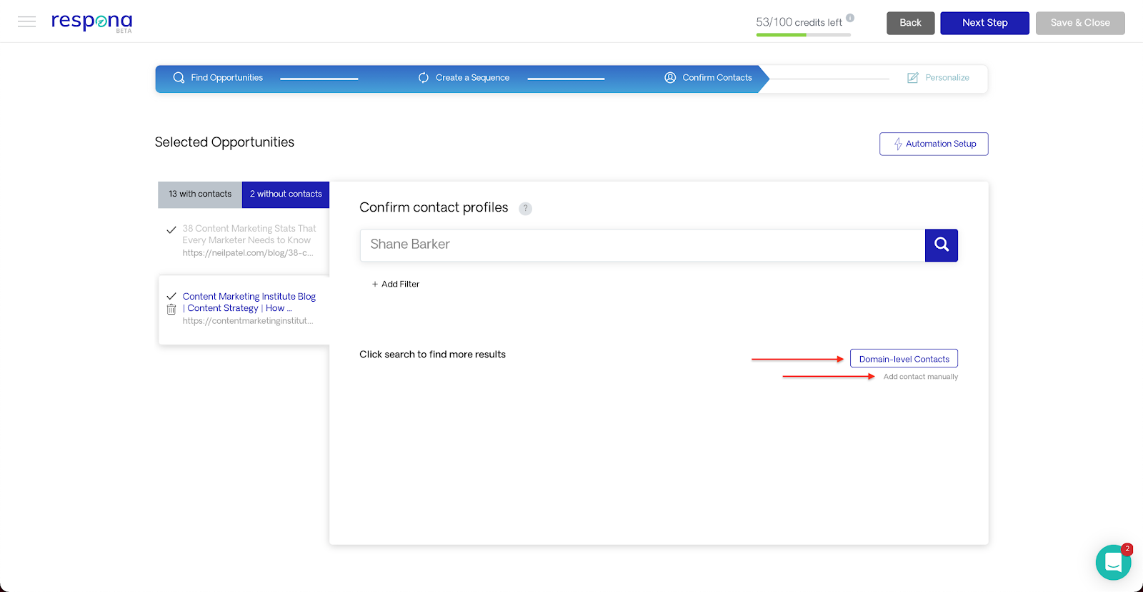 Domain level contacts and manual contact adding.